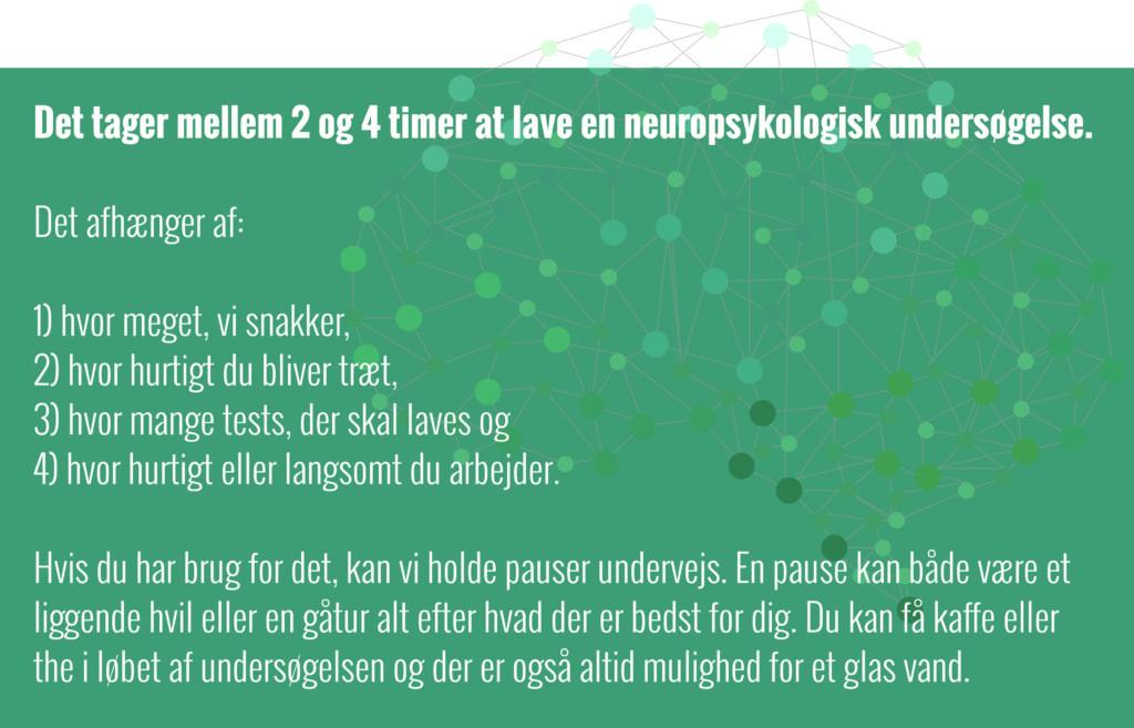 Hvor lang tid tager en neuropsykologisk undersøgelse?